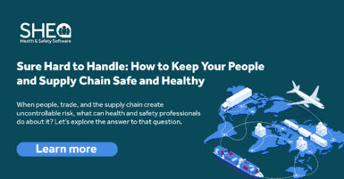 Sure Hard to Handle: How to Keep Your People and Supply Chain Safe and Healthy