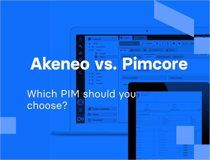 Akeneo vs. Pimcore - Which PIM should you choose? | Divante