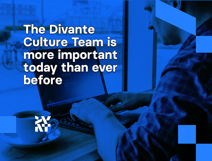 The Divante Culture Team is more important today than ever before | Divante