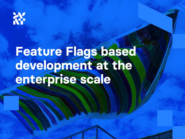 Feature Flags based development at the enterprise scale | Divante
