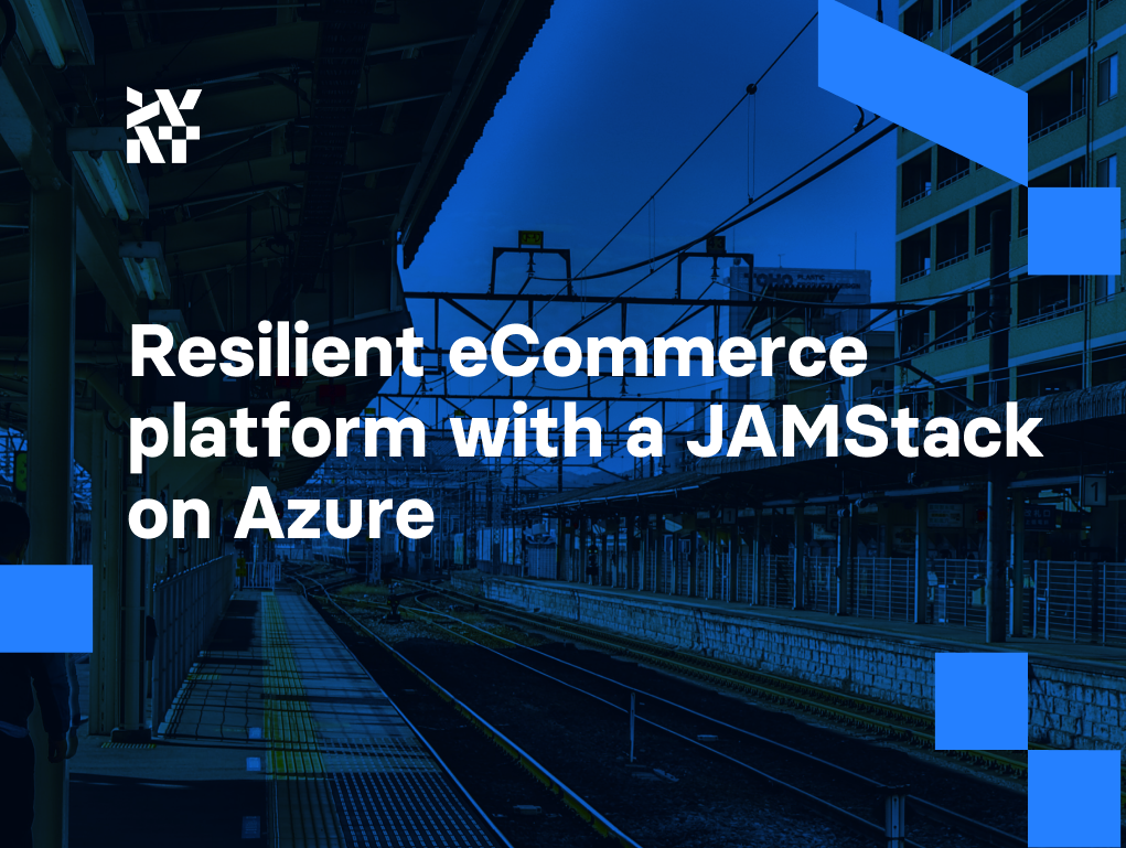 Resilient eCommerce platform with a JAMStack on Azure