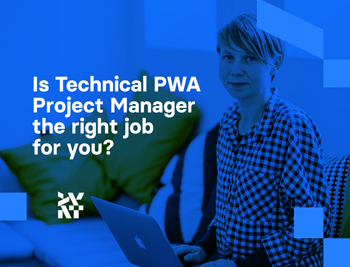 Is Technical PWA Project Manager in Divante the job for you? | Divante