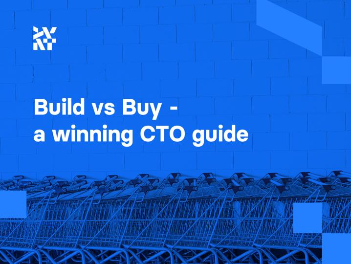 Build vs Buy - a winning CTO guide | Divante