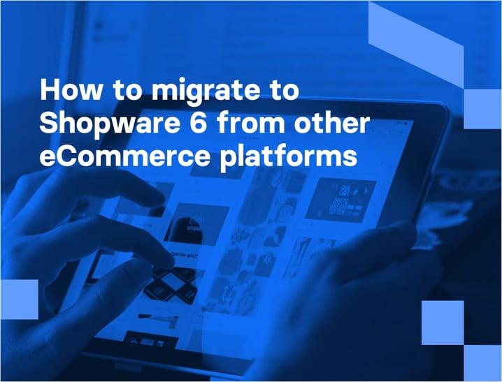 Shopware Migration - the complete guide | Divante