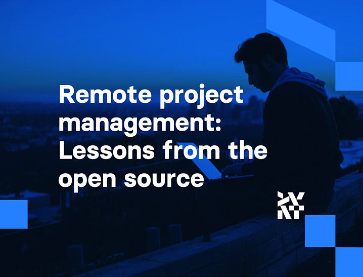 Remote project management: Lessons from a decade as an open-source leader l Divante