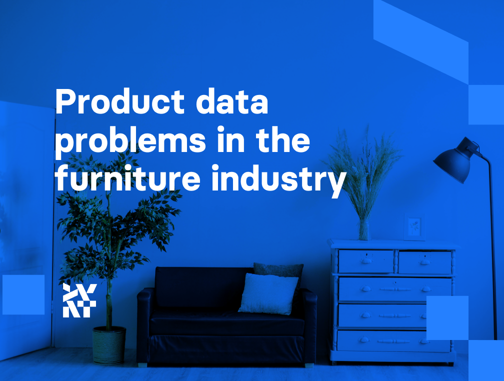 Product data problems in the furniture industry | Divante