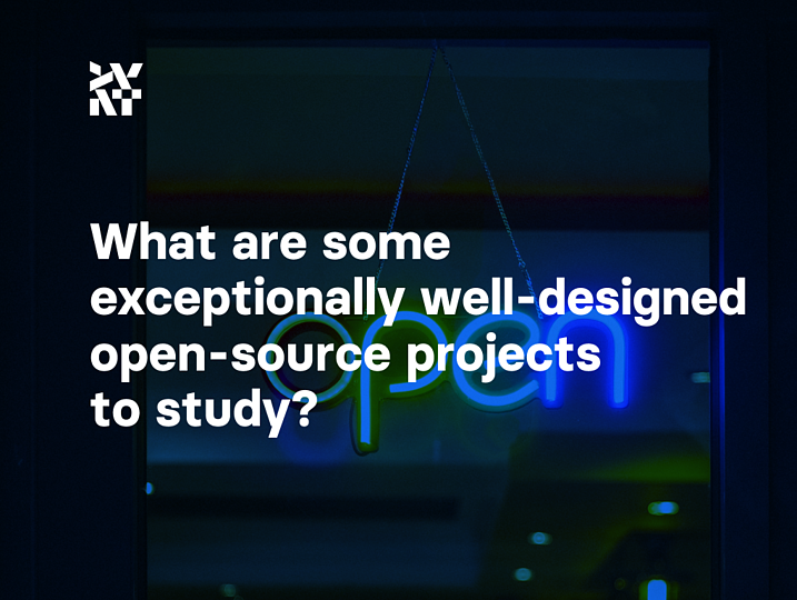 What are some exceptionally well-designed open-source projects to study? Part 1 | Divante