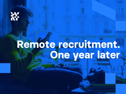 Remote recruitment. One year later