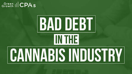 Bad Debt Cannabis Industry
