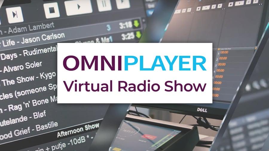 The OmniPlayer Virtual Radio Show