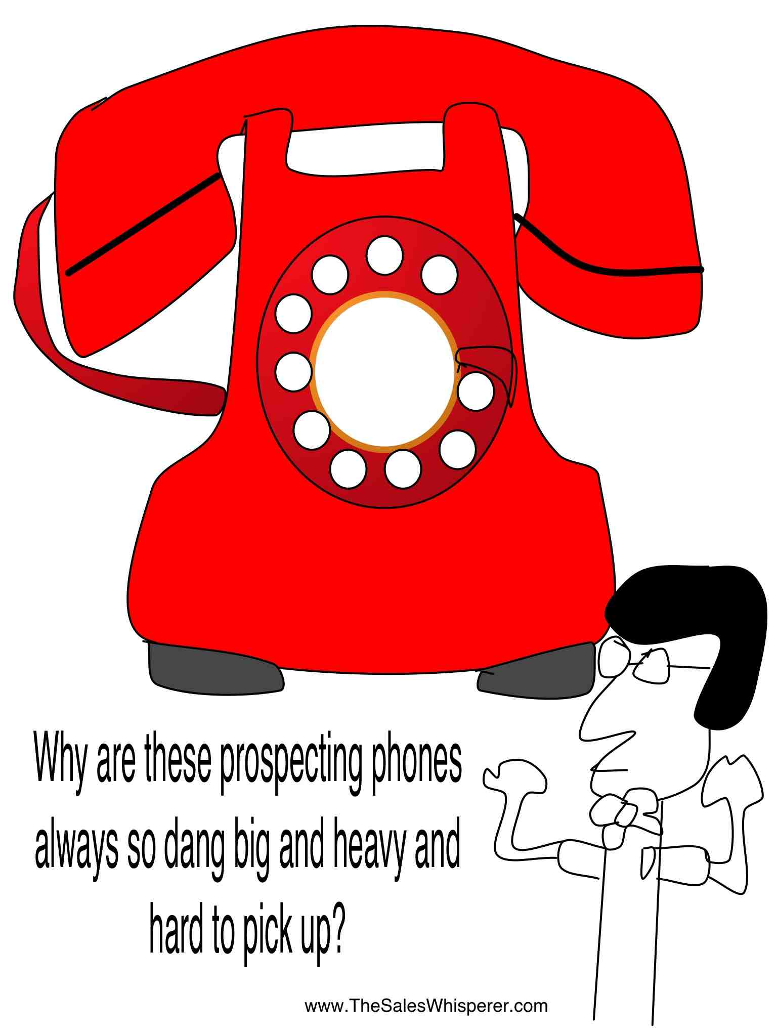 The Wimpy Salesman is afraid of making cold calls to grow sales.