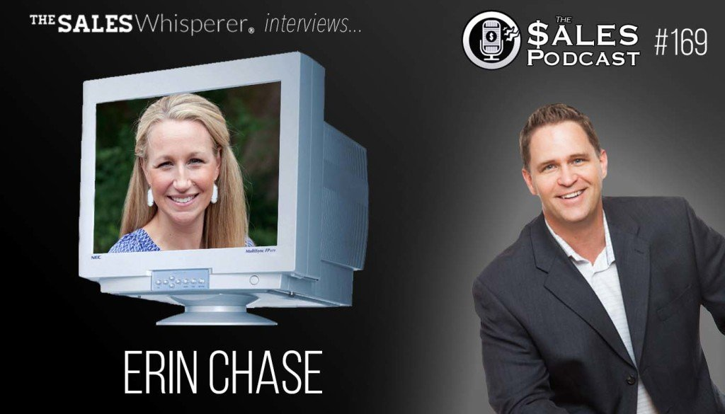 Erin Chase on The Sales Podcast 169