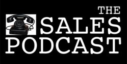 The Sales Podcast by Wes Schaeffer, The Sales Whisperer®