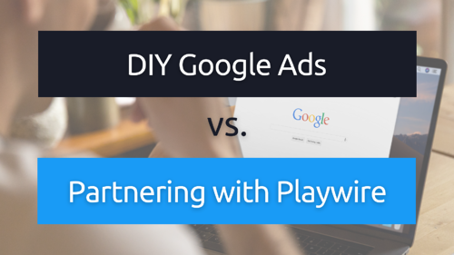 Playwire vs. DIY Google Ads