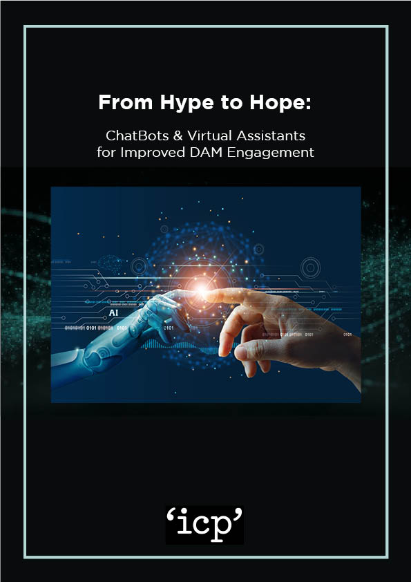 From Hype to Hope: ChatBots & Virtual Assistants for Improved DAM Engagement Cover
