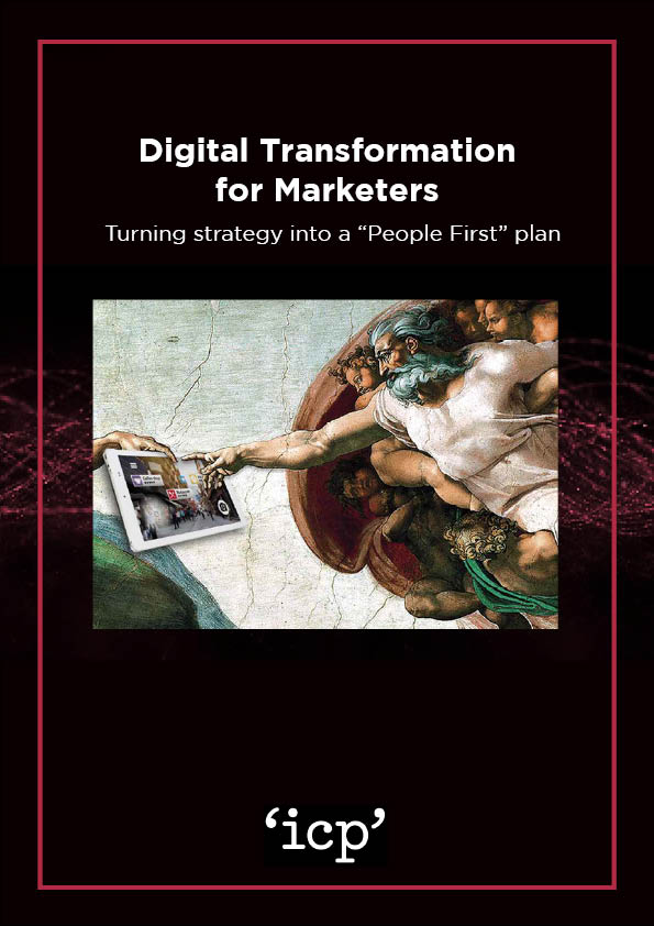 """Digital Transformation for Marketers: Turning strategy into a """"People First"""" plan Cover"""
