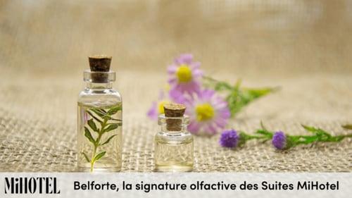 Découvrez Belforte, la signature olfactive des Suites MiHotel