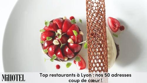 Tops restaurants à Lyon : nos 50 adresses coup de cœur !
