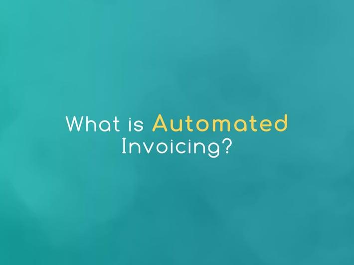 whatisautomatedinvoicing