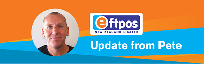Eftpos NZ Update from Pete