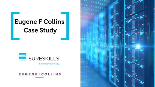 Eugene F Collins embraces a different approach to IT in collaboration with SureSkills