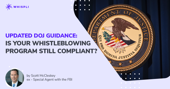 Updated DOJ Guidance: is your whistleblowing program still compliant?