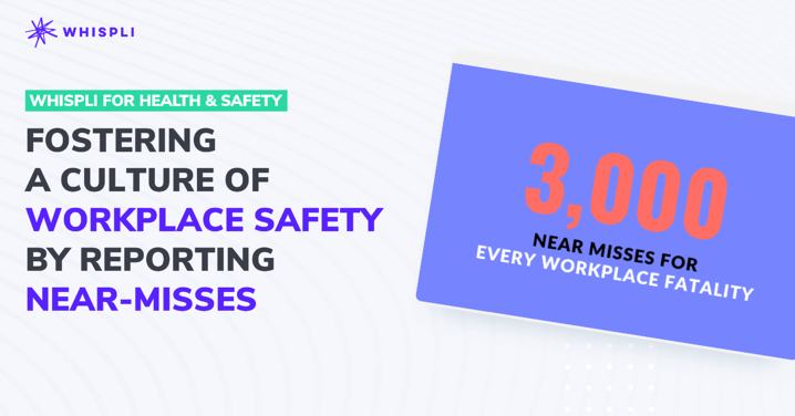 Fostering a culture of workplace safety by reporting near-miss events