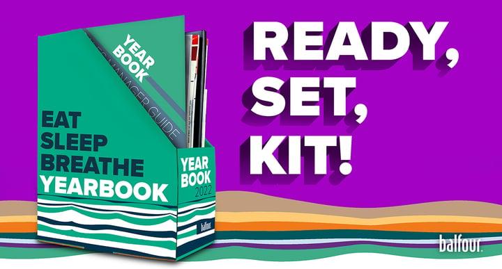 Ready, set, kit, eat, sleep, breathe yearbook 2022