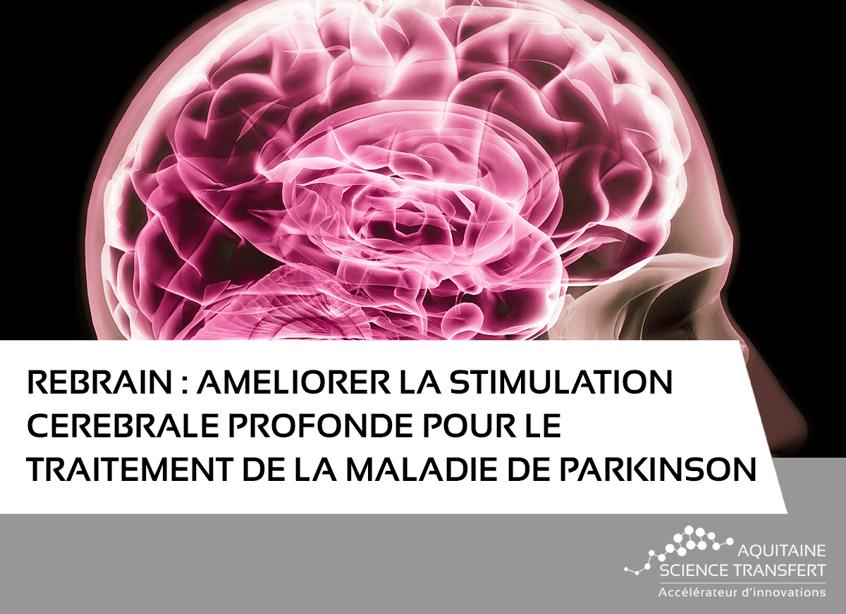 REBRAIN, améliorer la stimulation cérébrale profonde pour le traitement de la maladie de Parkinson