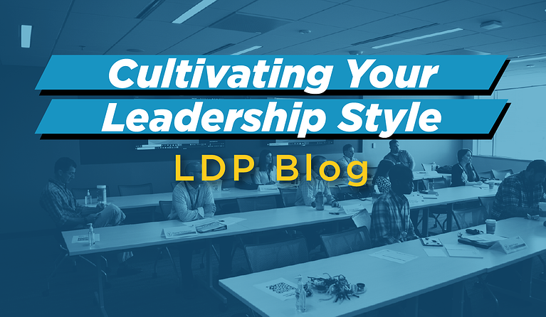 Cultivating Your Leadership Style with LDP