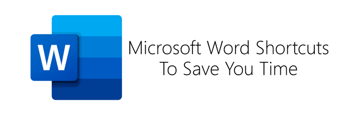 Microsoft Word Shortcuts To Save You Time