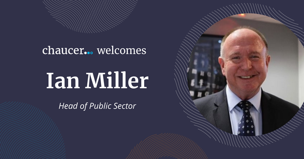 Chaucer Welcomes Ian Miller, Head Of Public Sector