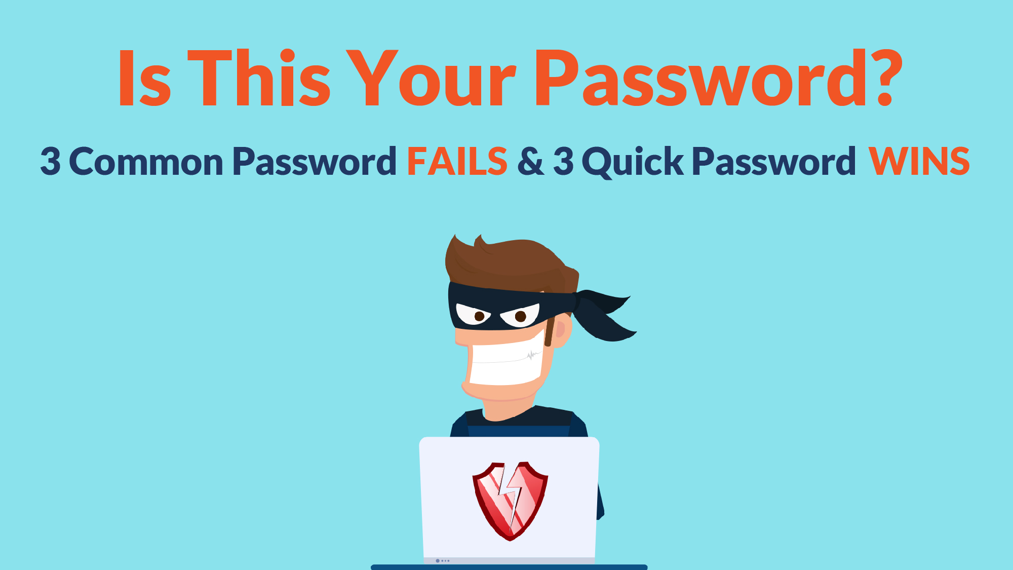 Is This Your Password?