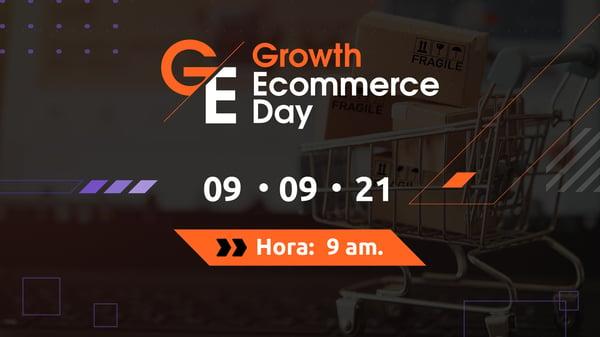growth ecommerce day aprende de los lideres del comercio electronico en latam