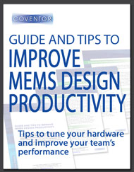 Improve MEMS Design Productivity Guide
