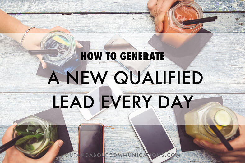 How to Generate a New Qualified Lead Every Day