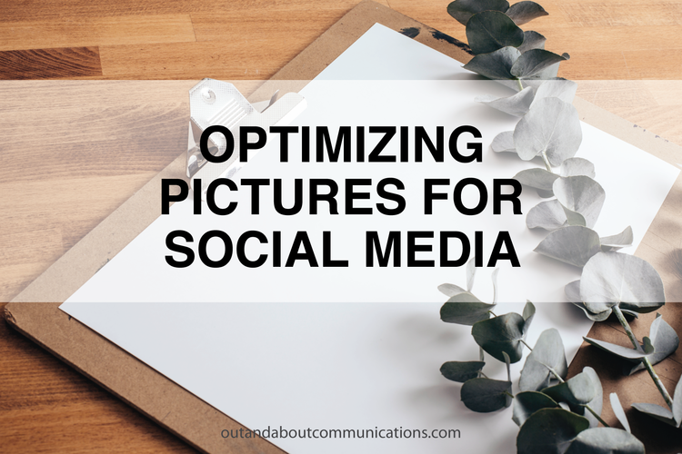 Optimizing Pictures For Social Media