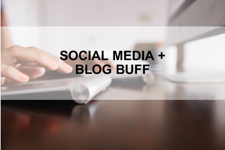 Social Media & Blog Buff