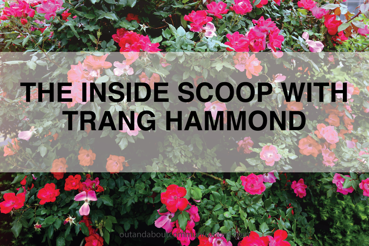 The Inside Scoop with Trang Hammond