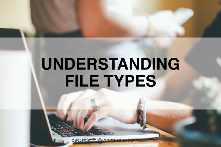 Understanding File Types