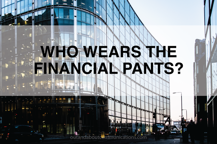 Who Wears the Financial Pants? How to Market Financial Services to Women