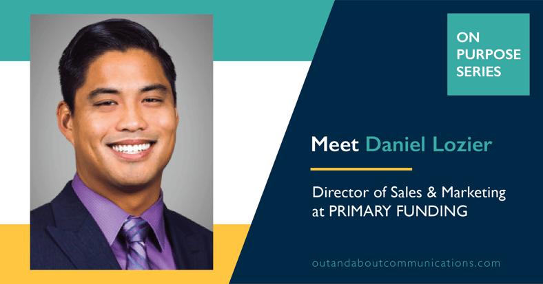 Spotlight: Meet Daniel Lozier, Director of Sales and Marketing at Primary Funding