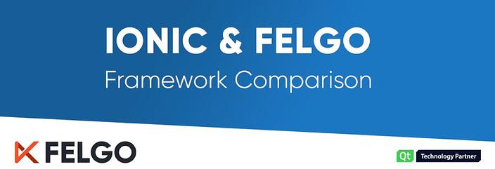 Ionic & Felgo: App Development Framework Comparison