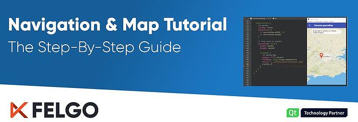 7-Step Tutorial: Add Navigation & Map to Your App | Qt & Felgo