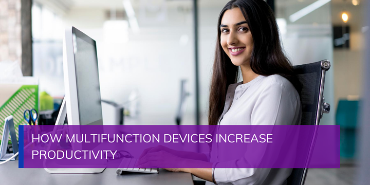 How Multifunction Devices Increase Productivity
