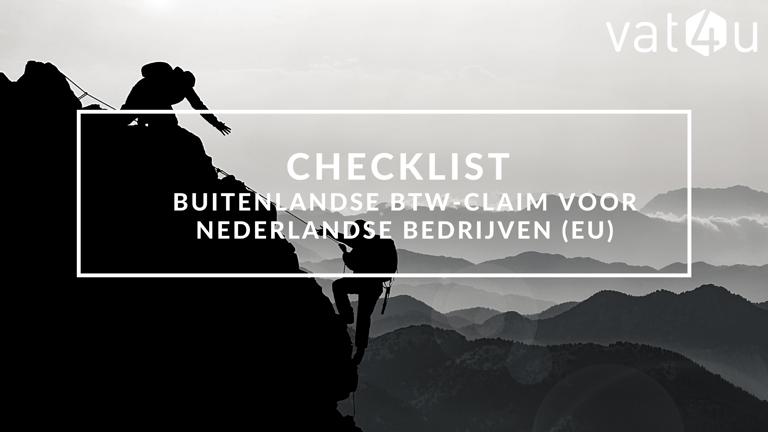 Checklist buitenlandse btw-claim indienen voor Nederlandse bedrijven (EU)