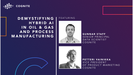 Demystifying Hybrid AI in Oil & Gas and Process Manufacturing