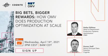 Big Bets, Bigger Rewards: How OMV Does Production Optimization at Scale