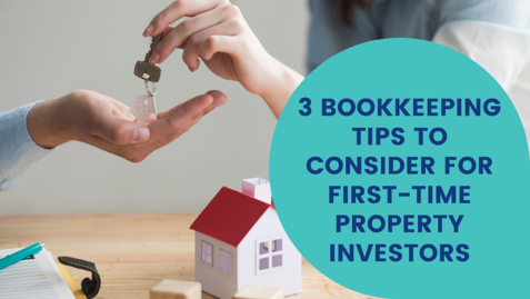 3-bookkeeping-tips-to-consider-for-first-time-property-investors
