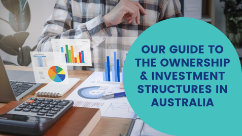 our-guide-to-the-ownership-and-investment-structures-in-Australia